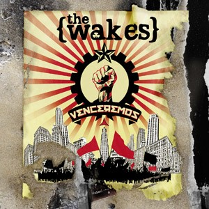 The Wakes - Venceremos Cover