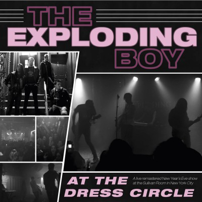 The Exploding Boy - At The Dress Circle