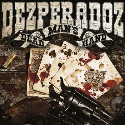 Dezperadoz - Dead Mans Hand