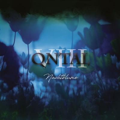 QNTAL - VIII: Nachtblume