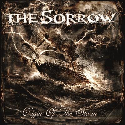 The Sorrow - Origin Of The Storm